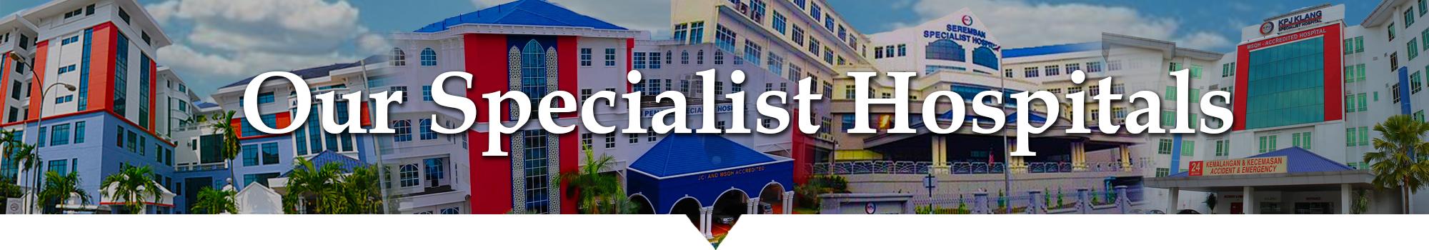 KPJ HOSPITALS- Education Malaysia